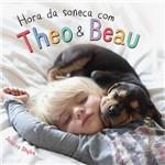 Livro - Hora da Soneca com Theo & Beau
