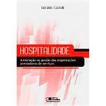 Livro - Hospitalidade - a Inovação na Gestão das Organizações PrEstadoras de Serviços