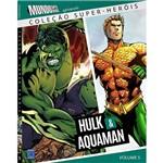 Livro - Hulk e Aquaman