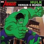 Livro - Hulk Versus o Mundo