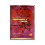 Livro - Humanizando Nascimentos e Partos