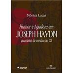 Livro - Humor e Agudeza em Joseph Haydn Quartetos de Cordas OP. 33