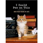 Livro - I Could Pee On This: And Other Poems By Cats