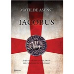 Livro - Iacobus: Aventura dos Templários no Caminho de Santiago