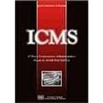 Livro - ICMS: o Novo Contencioso Administrativo Fiscal do ICMS Paulista