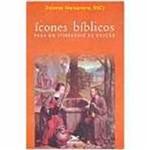 Livro - Ícones Bíblicos para um Itinerário de Oração