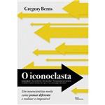 Livro - Iconoclasta, o