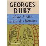 Livro - Idade Média, Idade dos Homens