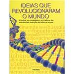 Livro - Ideias que Revolucionaram o Mundo