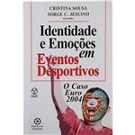 Livro - Identidade e Emoções em Eventos Desportivos: o Caso Euro 2004