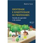 Livro - Identidade e Subjetividade de Professores - Sentido do Aprender e do Ensinar