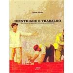 Livro - Identidade e Trabalho - uma História do Operariado Porto-Alegrense (1898 - 1920)