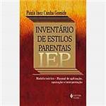 Livro - Iep - Inventário de Estilos Parentais - Modelo... Teórico, Manual de Aplicação, Apuração e Interpret