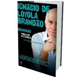 Livro - Ignácio de Loyola Brandão - Crônicas para Ler na Escola