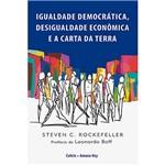 Livro - Igualdade Democrática, Desigualdade Econômica e a Carta da Terra