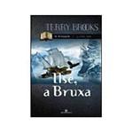 Livro - Ilse, a Bruxa - Série a Viagem Vol. 1
