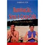 Livro - Iluminação, Sexo e Coca-Cola: Desafios no Caminho Espiritual