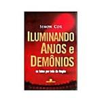 Livro - Iluminando Anjos e Demônios