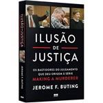 Livro - Ilusão de Justiça