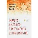 Livro - Impacto Histórico e Inteligência Extraterrestre