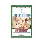 Livro - Imperialismo Sedutor, o