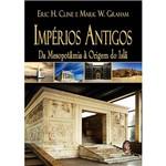 Livro - Impérios Antigos: da Mesopotâmia à Origem do Islã