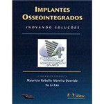 Livro - Implantes Osseointegrados - Cirurgia e Prótese