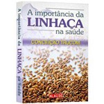 Livro - Importância da Linhaça na Saúde, a