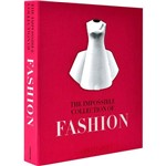 Livro - Impossible Collection Of Fashion