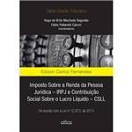 Livro - Imposto Sobre a Renda da Pessoa Jurídica ¿ IRPJ e Contribuição Social Sobre o Lucro Líquido ¿ CSLL