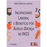 Livro - Incapacidade Laboral e Benefício por Auxílio Doença no INSS