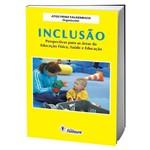 Livro Inclusão - Perspectivas para as Áreas da Educação