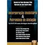 Livro - Incorporação Imobiliária & Patrimônio de Afetação: Lei 10.931/04 Numa Abordagem Interdisciplinar