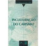Livro - Inculturação do Carisma