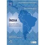 Livro - Índia - Lições, Oportunidades e Desafios para as Economias do Brasil e da América Latina