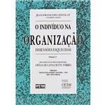 Livro - Indivíduo na Organização, o - Dimensões Esquecidas - Vol. 1