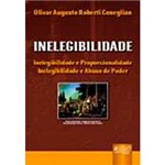 Livro - Inelegibilidade - Inelegibilidade e Proporcionalidade: Inelegibilidade e Abuso de Poder