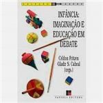 Livro - Infância - Imaginação e Educação em Debate