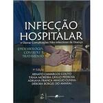 Livro - Infecção Hospitalar e Outras Complicações Não-infecciosas da Doença