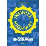 Livro - Infinita Highway
