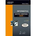 Livro - Informática: Questões Comentadas - CESPE - Série Concursos Públicos