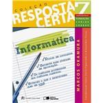 Livro - Informática Vol. 7 - Coleção Resposta Certa