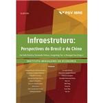 Livro - Infraestrutura: Perspectivas do Brasil e da China