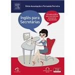 Livro - Inglês para Secretárias - um Guia Prático para Secretárias, Assessoras e Assistentes