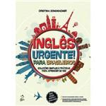 Livro - Inglês Urgente! para Brasileiros: Soluções Simples e Práticas para Aprender de Vez