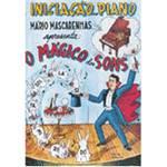 Livro - Iniciação ao Piano: o Mágico dos Sons