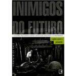 Livro - Inimigos do Futuro