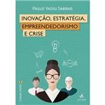 Livro - Inovação, Estratégia, Empreendedorismo e Crise Coleção Zagaz