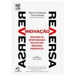 Livro - Inovação Reversa - Descubra as Oportunidades Ocultas Nos Mercados Emergentes