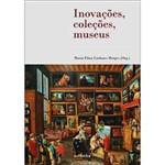 Livro - Inovações, Coleções, Museus